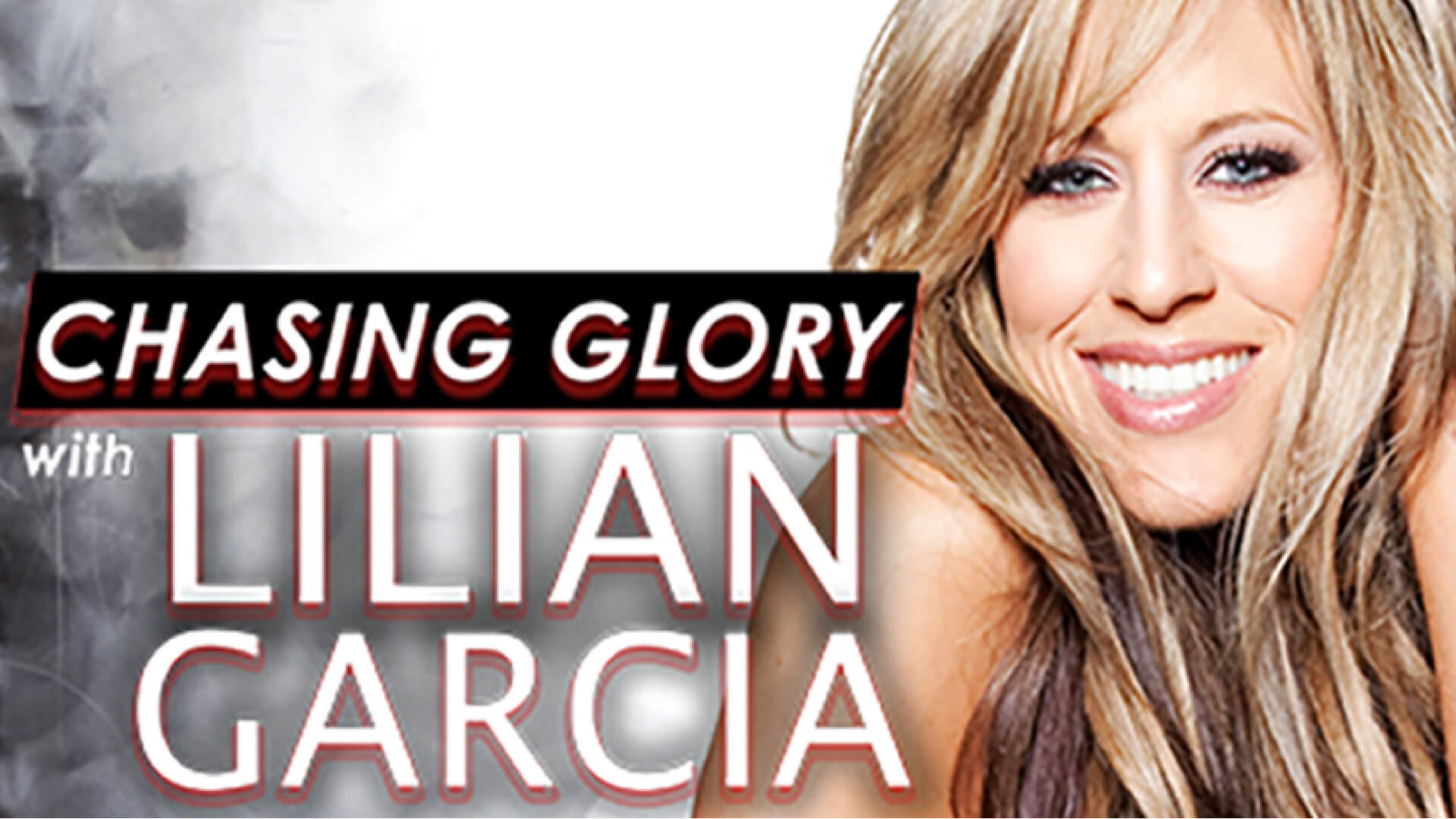 Chasing Glory with Lillian Garcia