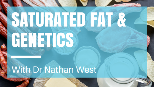 Saturated fat & genetics